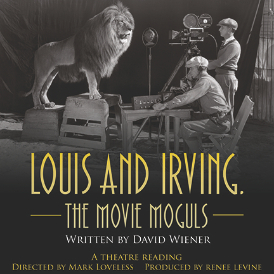 Louis and Irving, the Movie Moguls