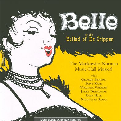 Belle or the Ballad of Dr Crippen