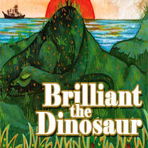Brilliant the Dinosaur