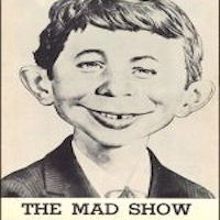 The Mad Show