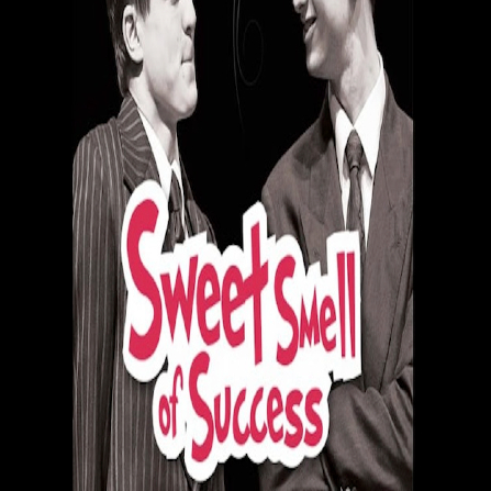 Sweet Smell of Success: The Musical