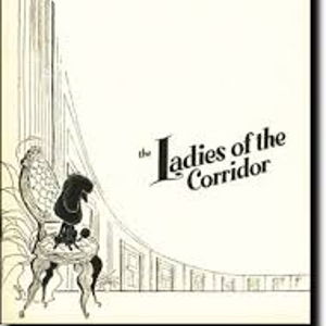 The Ladies of the Corridor