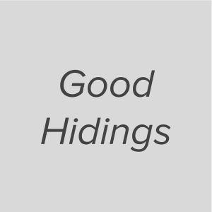 Good Hidings