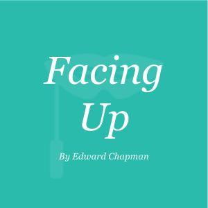 Facing Up