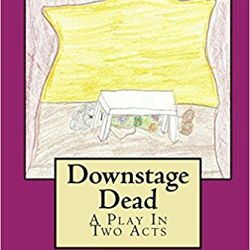 Downstage Dead