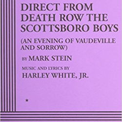Direct from Death Row the Scottsboro Boys